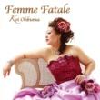 Kei Ohkuma Femme Fatale