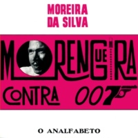 Moreira da Silva Morengueira Contra 007