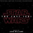 ジョン・ウィリアムズ Star Wars: The Last Jedi [Original Motion Picture Soundtrack]