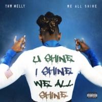 YNW Melly We All Shine