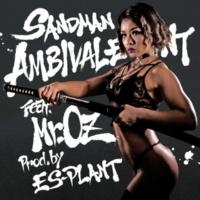SANDMAN/Mr.OZ AMBIVARENT (feat. Mr.OZ)