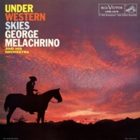 George Melachrino And His Orchestra Under Western Skies