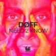 DØFF Need 2 Know
