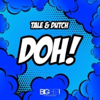 Tale & Dutch Doh! (Extended Mix)