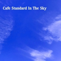 Various Artists Cafe Standard In The Sky・・・天空のカフェ・スタンダード