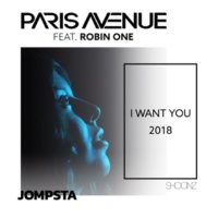 Paris Avenue I Want You 2018 (Phatt Lenny Remix Edit) [feat. Robin One]