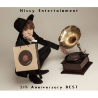 Nissy(西島隆弘) Nissy Entertainment 5th Anniversary BEST