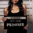 44MAGNUM PRISONER