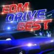 SME Project/#musicbank EDM DRIVE BEST -ドライブで聴きたいEDMを厳選した爽快BGM-