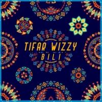 Tifar Wizzy Bili