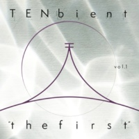 "TENbient TENbient vol.01 ""the first"""