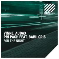 VINNE/Audax/Pri Pach For the Night