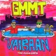 GMMT/G-Mies/Matti Tamonen/Mega-Ertsi Vaibaan (feat.Mega-Ertsi)