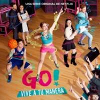 Various Artists Go! Vive A Tu Manera (Soundtrack from the Netflix Original Series) - EP