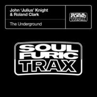 John 'Julius' Knight & Roland Clark The Underground