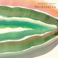 Masakatsu Takagi Marginalia #2