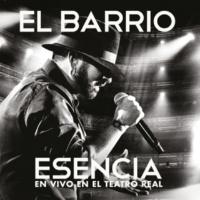 El Barrio Amarás La Noche [En Vivo En El Teatro Real / 2015]