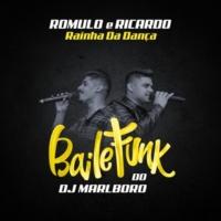 DJ Marlboro/Romulo E Ricardo Rainha Da Dança