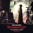 ロリー・ギャラガー Kickback City