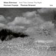 Mats Eilertsen/Harmen Fraanje/トーマス・ストレーネン And Then Comes The Night