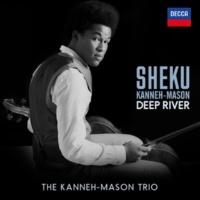 シェク・カネー=メイソン/Isata Kanneh-Mason/Braimah Kanneh-Mason Traditional: Deep River (Arr. Coleridge-Taylor, Kanneh-Mason)