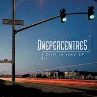 ONEPERCENTRES Still in time EP