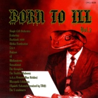 Various Artists Born To ILL Vol2