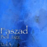 Faszad Bell Jazz, Vol. 3