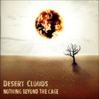 Desert Clouds Nothing Beyond the Cage