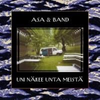Asa & Band Surulliset Hiukset