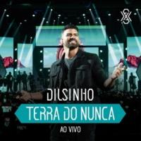 Dilsinho Refém (Ao Vivo)