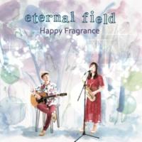 Happy Fragrance eternal field