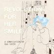 Revolution for Her Smile A Compilation of Rad Youth