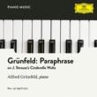 Alfred Grünfeld Grünfeld: Paraphrase on J.Strauss's Cinderella Waltz