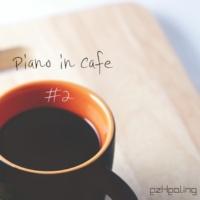 ezHealing Piano in Cafe Vol.2