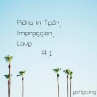 ezHealing Piano in Tear, Impression, Love Vol.1