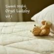 ezHealing Sweet Night, Orgel Lullaby Vol.1