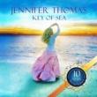 Jennifer Thomas Key Of Sea - 10 Year Special Edition -