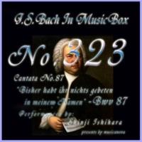 石原眞治 3.アリア BWV 87(オルゴール)