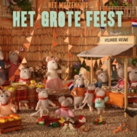 Het Muizenhuis Het Grote Feest - deel 1 (Voorgelezen door Dieuwertje Blok)