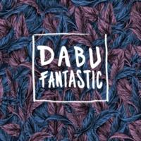 Dabu Fantastic Video