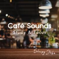 Sleepy John Café Sounds - Study & Focus