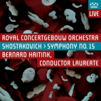 Royal Concertgebouw Orchestra Shostakovich: Symphony No. 15 (Live)