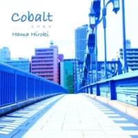 ハマヒロキ Cobalt