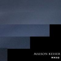 MAISON KEISER MK02