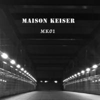 MAISON KEISER MK01