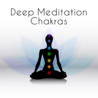 Mindfulness Meditation Music Spa Maestro Deep Meditation Chakras