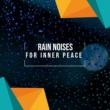 Sounds of Rain & Thunder Storms, Gentle Rain Makers, Lightning, Thunder and Rain Storm