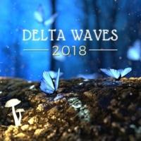 Delta Waters Delta Waves 2018 - Audio Nutrients to Fall Asleep Rapidly Every Night, Deep Sleep Tones