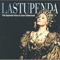 ジョーン・サザーランド La Stupenda - The Supreme Joan Sutherland
